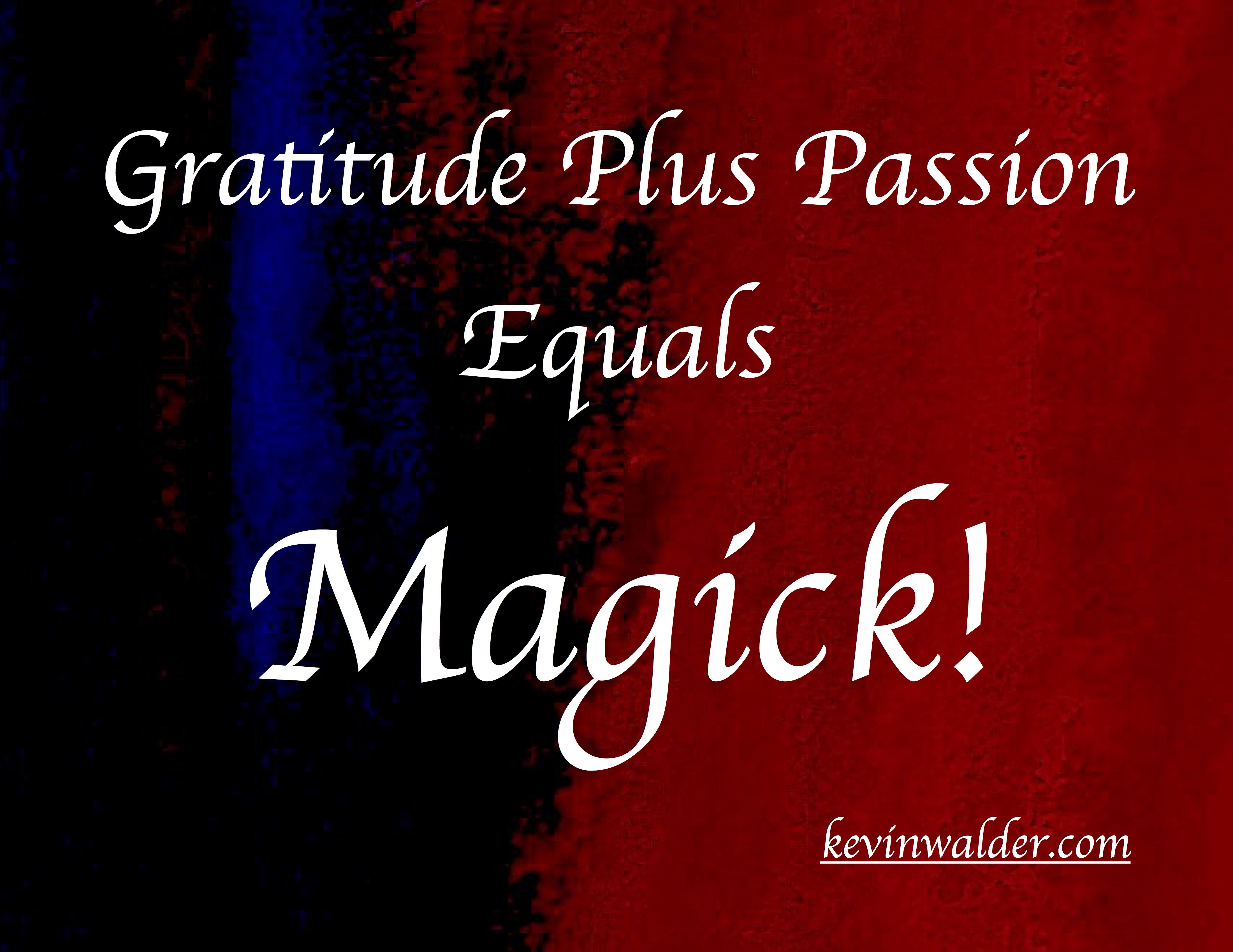 Gratitude Passion Magic